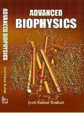 Advanced Biophysics: Chaudhary Roshan Roshan