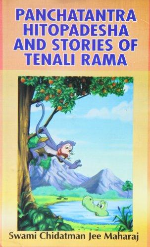 Panchatantra Hitopadesha And Stories Of Tenali Rama: Swami Chidatman Jee