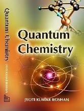 Quantum Chemistry: Roshan Jyoti Kumar