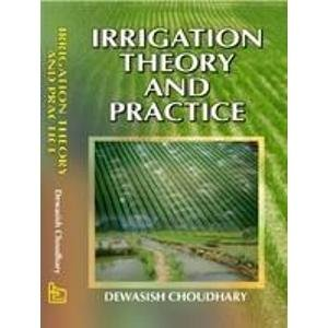9788126136568: Irrigation Theory and Practice