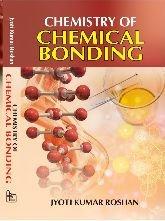 Chemistry of Chemical Bonding: Roshan Jyoti Kumar
