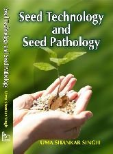 Seed Technology And Seed Pathology: Uma Shankar Sin