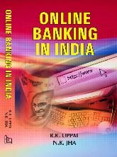 Online Banking in India: Jha N. K.