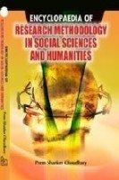 ENCYCLOPAEDIA OF RESEARCH METHODOLOGY IN SOCIAL SCIENCE: CHOUDHARY, PREM SHANKER