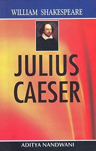 JULIUS CAESER-WILLIAM SHAKE-Paperback: NANDWANI ADITYA