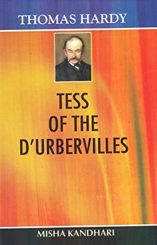 Tess of the D`urbervilles: Thomas Hardy,Misha Kandhari