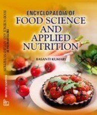 ENCYCLOPAEDIA OF FOOD SCIENCE AND APPLIED NUTRITION: BASANTI KUMARI