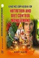 ENCYCLOPAEDIA OF NUTRITION AND DIET CONTROL MANAGEMENT: BASANTI KUMARI