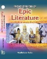 ENCY.OF EPIC LITERATURE-2VOL: MADHUBALA SINHA