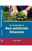 ENCYCLOPAEDIA OF NON-PESTICIDE DISEASES: KALYAN SINGH