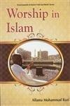 Vol 3: Worship In Islam, (part Of: Allama Muhammad Razi