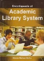 Encyclopaedia of Academic Library System: Sinha Madan Mohan
