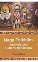 Naga Folktales: Analysis and Cultural Reflections: Kapai Yuimirin