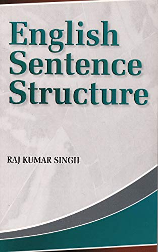 ENGLISH SENTENCE STRUCTURE/Paperback: RAJ KUMAR SINGH