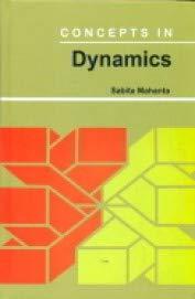 Concepts in Dynamics: Mahanta Sabita