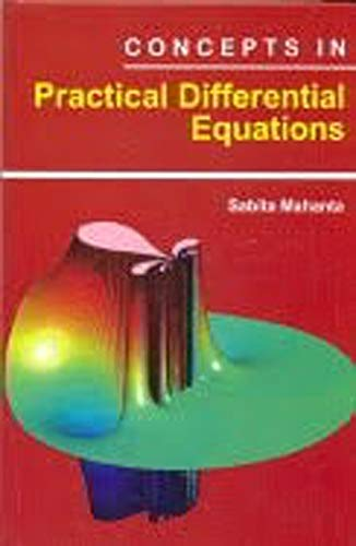 Concepts in Practical Differential Equations: Mahanta Sabita