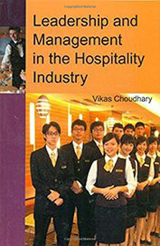 Leadership and Management in the Hospitality Industry: Choudhary Vikas