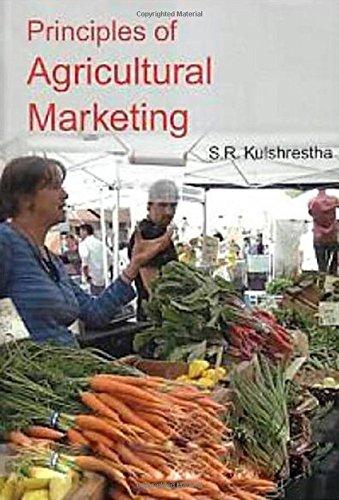 Principles of Agricultural Marketing: Kulshrestha S.R.