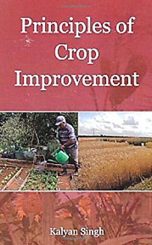 PRINCIPLES OF CROP IMPROVEMENT: KALYAN SINGH