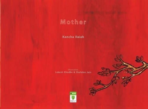 Mother (Paperback): Kancha Ilaiah
