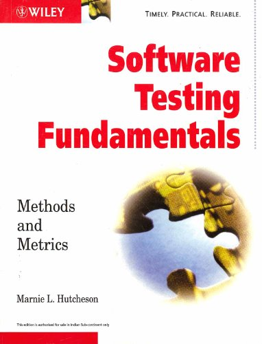 9788126504022: [ { SOFTWARE TESTING FUNDAMENTALS: METHODS AND METRICS } ] by Hutcheson, Marnie L (AUTHOR) Apr-18-2003 [ Paperback ]