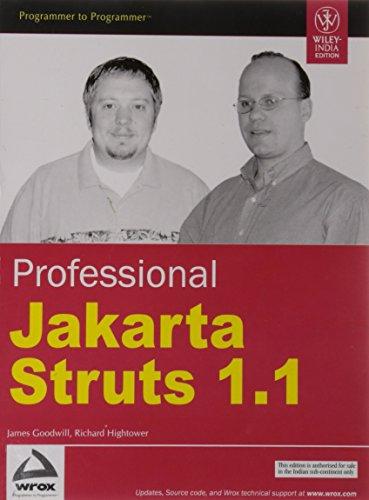 Professional Jakarta Struts 1.1: Richard Hightower,James Goodwill