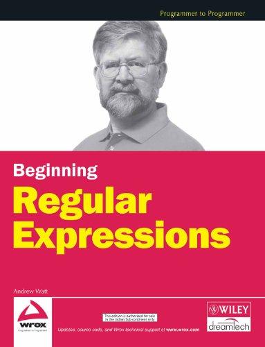 9788126505791: [(Beginning Regular Expressions)] [by: Andrew Watt]