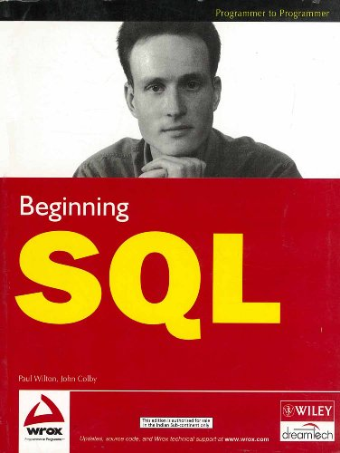 9788126505852: [(Beginning SQL)] [by: Paul Wilton]