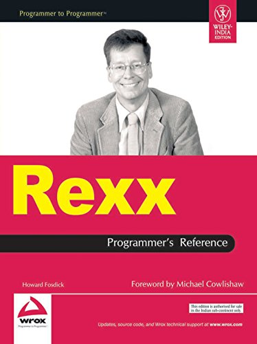 Rexx: Programmer?s Reference: Howard Fosdick,Michael Cowlishaw