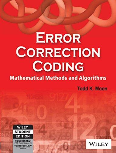 9788126507603: Error Correction Coding : Mathematical Methods and Algorithms