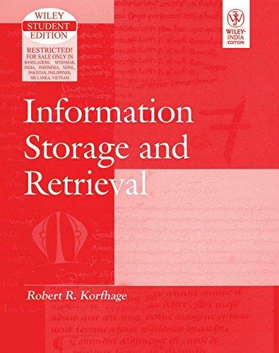 Information Storage And Retrieval: Korefhage R. Robert