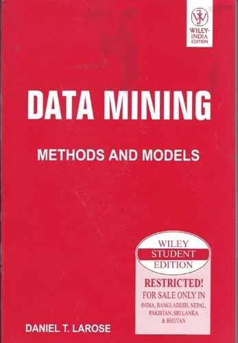 9788126507764: Data Mining Methods & Models