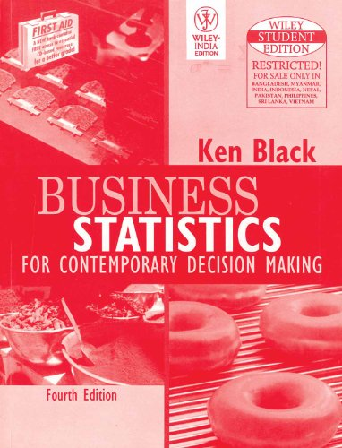 Business Statistics for Contemporary Decision Making