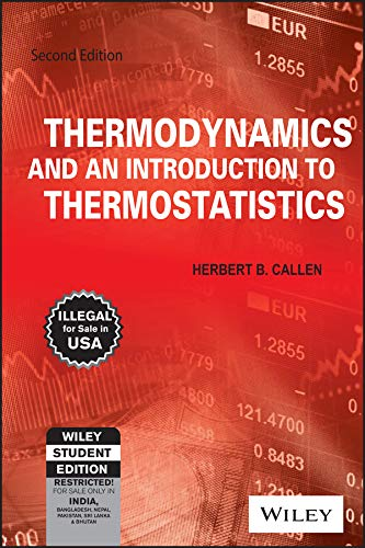 9788126508129: Thermodynamics and an introduction to Thermostatistics