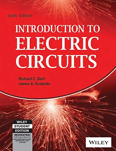 9788126508174: INTRODUCTION TO ELECTRIC CIRCUITS, 6TH EDITION