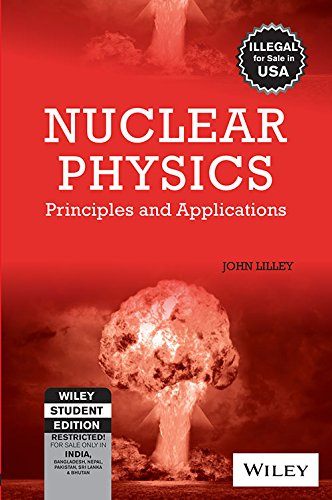 9788126508297: Nuclear Physics: Principles and Applications