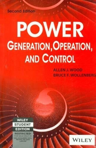 Power Generation Operation and Control (Second Edition): Allen J. Wood,Bruce Wollenberg