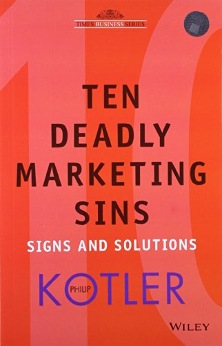 9788126508556: TEN DEADLY MARKETING SINS: SIGNS AND SOLUTIONS