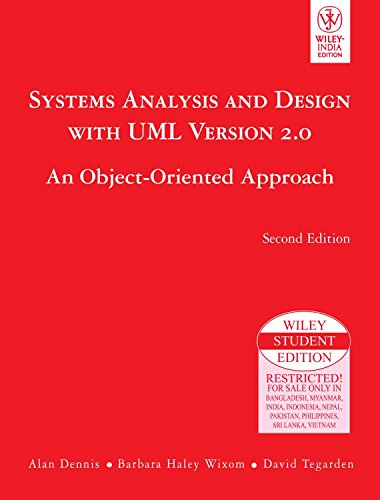 Systems Analysis and Design with UML Version 2.0: An Object Oriented Approach (Second Edition): ...
