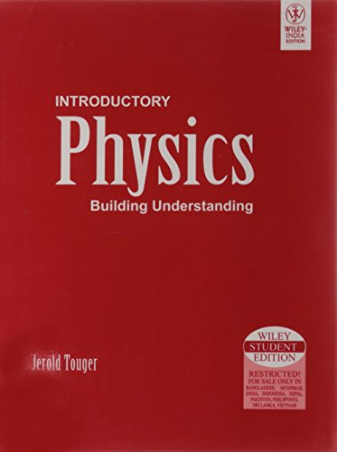 9788126508686: Introductory Physics: Building Understanding