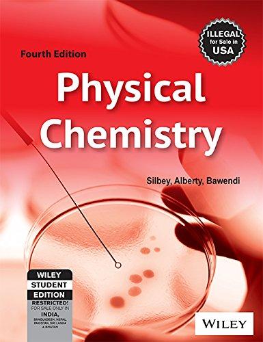 Physical Chemistry (Fourth Edition): Alberty,Bawendi,Silbey