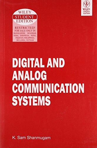 Digital and Analog Communication Systems: K. Sam Shanmugam