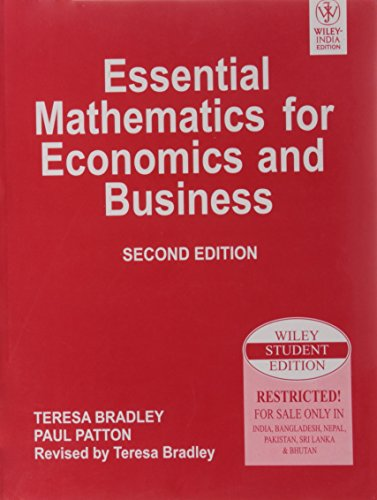 9788126509188: Essential Mathematics For Economics And Business, 2Nd Edition