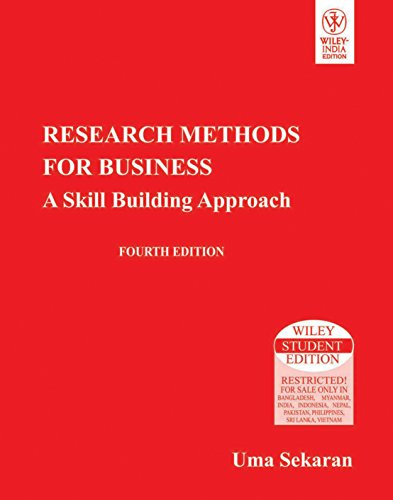 Research Methods for Business: A Skill Building: Uma Sekaran