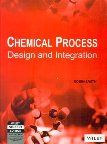 9788126509775: Chemical Process: Design and Integration