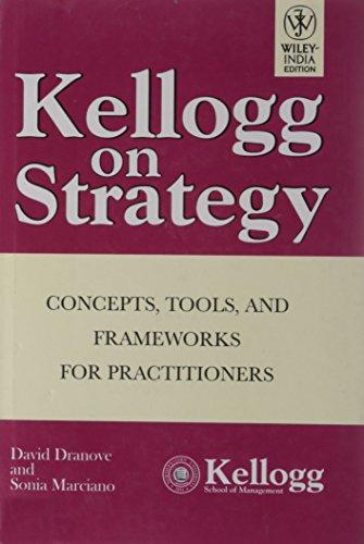 9788126510269: Kellogg On Strategy
