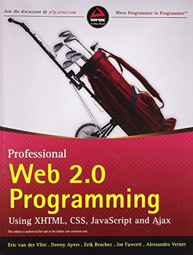 9788126510665: Professional Web 2.0 Programming using XHTML, CSS, JavaScript and Ajax
