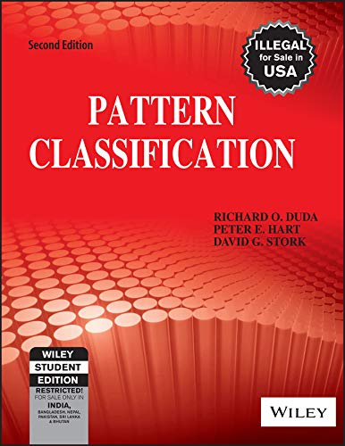 Pattern Classification (Second Edition): David Stork,Peter Hart,Richard Duda