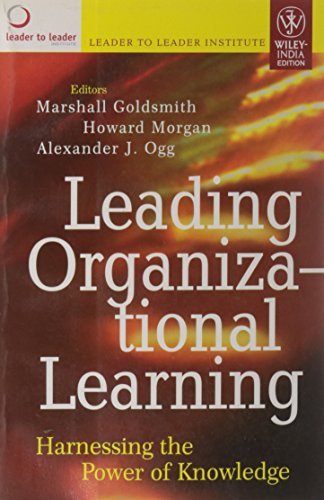 9788126511259: Leading Organizational Learning: Harnessing The Power Of Knowledge