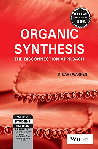 9788126511464: Organic Synthesis:The Disconnection Approach